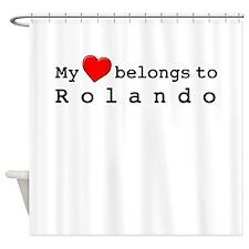 My Heart Belongs To Rolando Shower Curtain