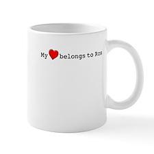 My Heart Belongs To Ros Mug
