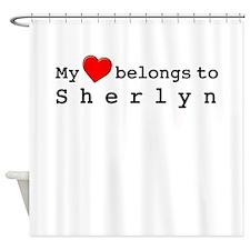 My Heart Belongs To Sherlyn Shower Curtain