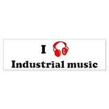 Industrial music music Bumper Bumper Sticker