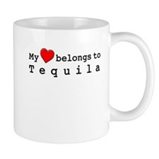 My Heart Belongs To Tequila Mug