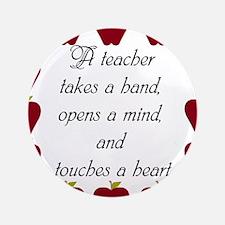 """A teacher takes a hand 3.5"""" Button (100 pack)"""