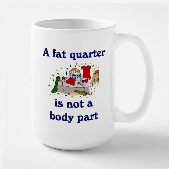 fat quarter not a body part Mugs