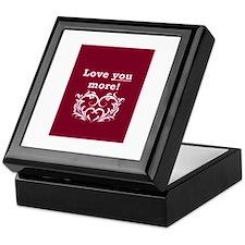 Unique I love you more Keepsake Box
