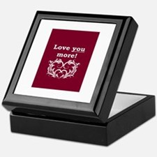 Cute Love you more Keepsake Box