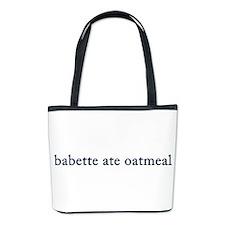Babette Ate Oatmeal Bucket Bag