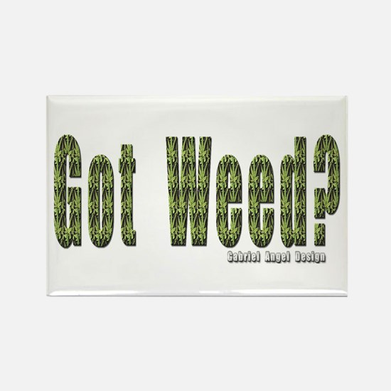 Got Weed? Rectangle Magnet
