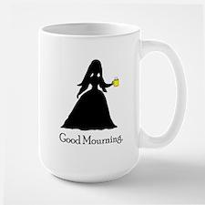 GoodMourning1 Large Mug