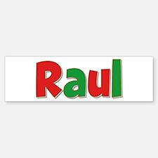 Raul Christmas Bumper Bumper Bumper Sticker