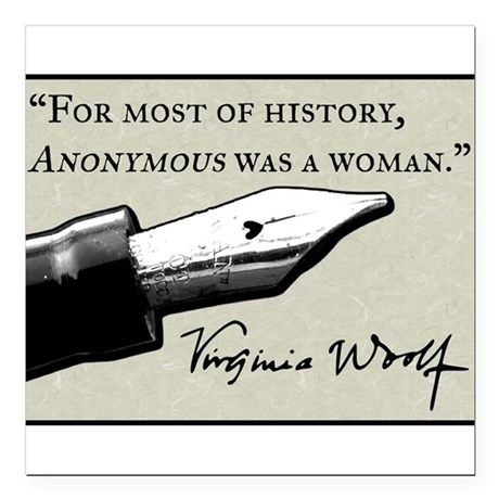 """Anonymous Was a Woman Square Car Magnet 3"""" x 3"""""""