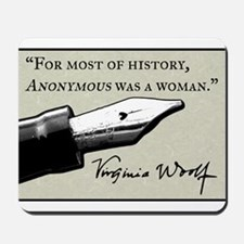 Anonymous Was a Woman Mousepad