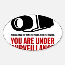 You Are Under Surveillance e1 Sticker (Oval)