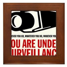 You Are Under Surveillance e1 Framed Tile
