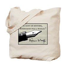 Anonymous Was a Woman Tote Bag