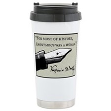 Anonymous Was a Woman Travel Mug