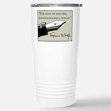 Anonymous Was a Woman Travel Mug