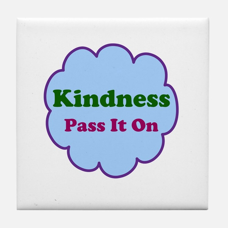 Kindness Pass It On Tile Coaster