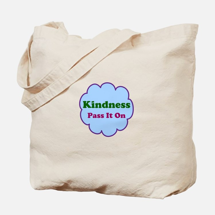 Kindness Pass It On Tote Bag