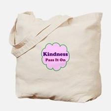 Pink Kindness Pass It On Tote Bag
