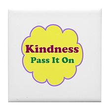 Kindness Pass It On Tile Coaster