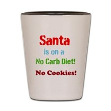 Santa on No Carb Diet Shot Glass