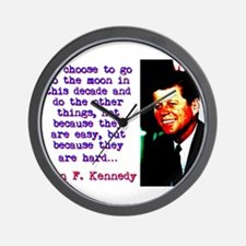 We Choose To Go To The Moon - John Kennedy Wall Cl