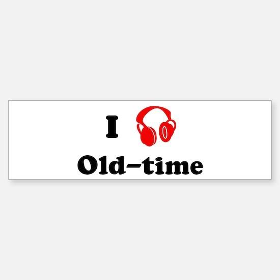 Old-time music Bumper Bumper Stickers