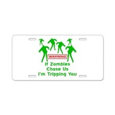 If Zombies Chase Us Aluminum License Plate
