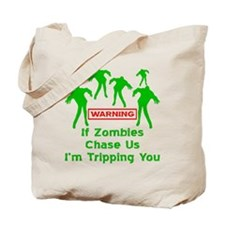 If Zombies Chase Us Tote Bag
