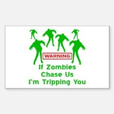 If Zombies Chase Us Decal