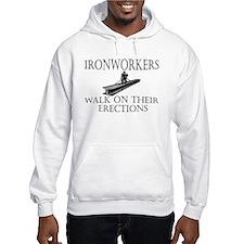 Ironworkers Walk on thier Ere Hoodie