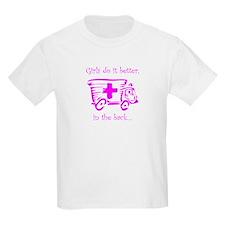 Girls do it Better! T-Shirt