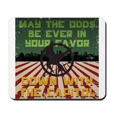 May The Odds Be Ever In Your Favor! Mousepad
