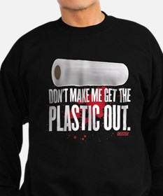 Get The Plastic Out Sweatshirt
