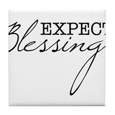 Expect Blessings Tile Coaster