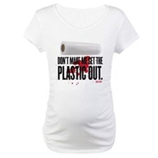 Get The Plastic Out Shirt