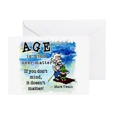 Age is Mind over Matter Greeting Card