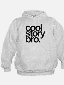 Cute Cool story bro Hoodie