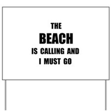 Beach Calling Yard Sign