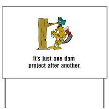 Beaver Dam Yard Sign