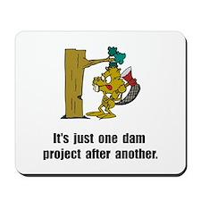 Beaver Dam Mousepad