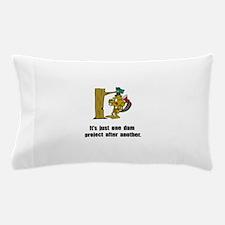 Beaver Dam Pillow Case
