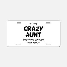 Crazy Aunt Aluminum License Plate
