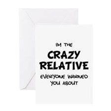 Crazy Relative Greeting Card