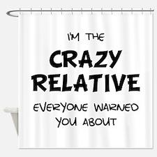 Crazy Relative Shower Curtain