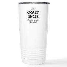 Crazy Uncle Travel Mug
