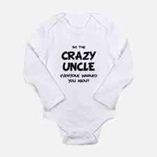 Crazy Uncle Long Sleeve Infant Bodysuit