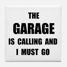 Garage Calling Tile Coaster