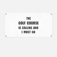 Golf Course Calling Banner