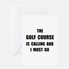 Golf Course Calling Greeting Card